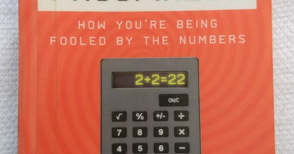 How Youre Being Fooled by the Numbers Proofiness