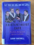 At The Existentialist Cafe by Susan Bakewell